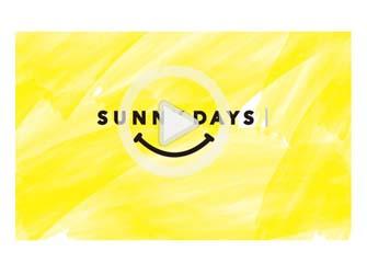 "SUNNY SIDE UP Credo Song ""SUNNY DAYS"